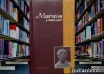 Meditations by J Krishnamurti review critics book