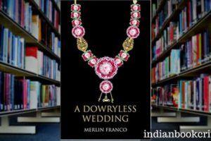 A Dowryless Wedding review critics book