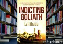 Indicting Goliath Lal Bhatia review