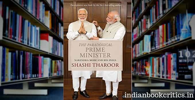 The Paradoxical Prime Minister By Shashi Tharoor Review Indian